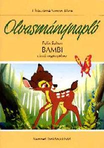 Chászárné Simon Alice: Olvasmánynapló Felix Salten Bambi című regényéhez - NT-80224