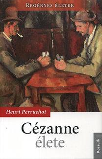 Henri Perruchot: Cézanne élete