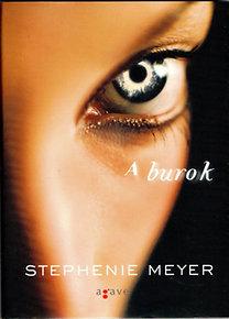 Stephenie Meyer: A burok