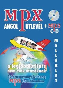 Zombori Ferenc: MPX Angol útlevél - A legjobb útitárs nem csak utazóknak - MP3 CD melléklettel