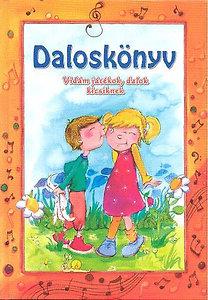 Csukásné Bernáth Krisztina: Daloskönyv - Vidám játékok, dalok kicsiknek