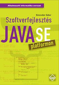 Kövesdán Gábor: Szoftverfejlesztés JavaSE platformon