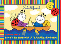 Bartos Erika: Bogyó és Babóca a Varázsszigeten - kifestő
