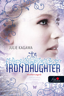 Julie Kagawa: The Iron Daughter - Vashercegnő