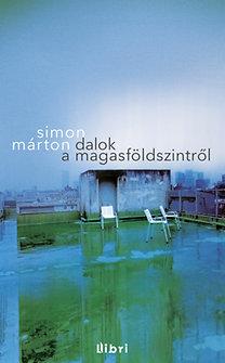 Simon Márton: Dalok a magasföldszintről