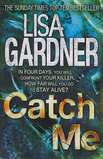 Lisa Gardner: Catch Me