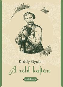 Krúdy Gyula: A zöld kaftán