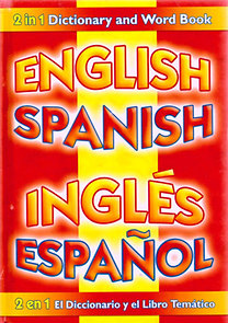 Colin Clark: 2 in 1 Dictionary and Word Book English Spanish
