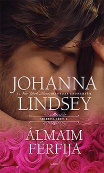 Johanna Lindsey: Álmaim férfija - Sherring Cross trilógia 1.