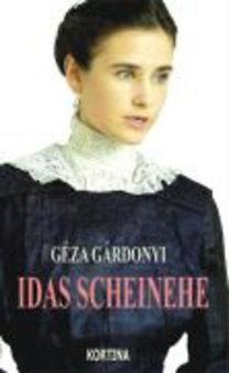 Gárdonyi, Géza: Idas Scheinehe