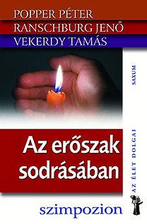 Popper Péter, Ranschburg Jenő, Vekerdy Tamás: Az erőszak sodrásában