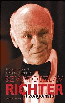 Karl Aage Rasmussen: Szvjatoszlav Richter - A zongorista