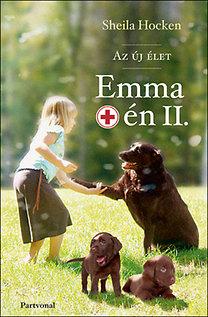 Shelia Hocken: Emma meg én II. - Az új élet