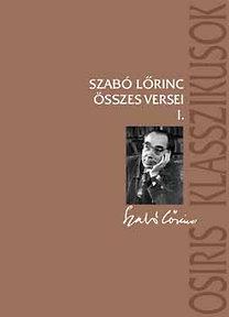 Szabó Lőrinc: Szabó Lőrinc összes versei I-II.