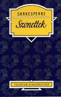 Szabó Lőrinc (ford.): Shakespeare: Szonettek