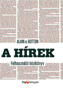 Alain De Botton: A hírek - Felhasználói kézikönyv