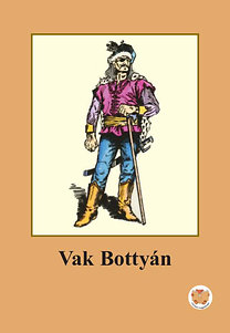 Ligeti Róbert: Vak Bottyán