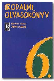 Abaffy László, Mohácsy Károly: Irodalmi olvasókönyv 6. évfolyam - KN-0650