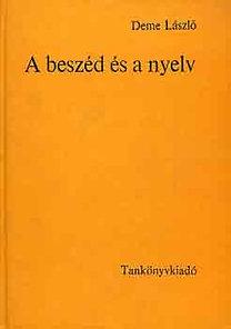 Deme László: A beszéd és a nyelv