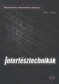 Gál Tibor: Interfésztechnikák