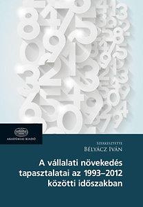 Bélyácz Iván: A vállalati növekedés tapasztalatai az 1963-2012 közötti időszakban