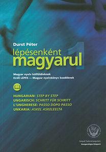 Durst Péter: Lépésenként magyarul 1. - magyar nyelv külföldieknek - Magyar nyelv külföldieknek