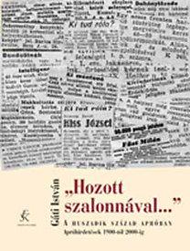 Gáti István: Hozott szalonnával... - A huszadik század apróban