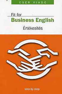 Gulázsi Aurélia (szerk.): Business English - Értékesítés