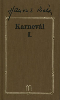 Hamvas Béla: Karnevál I-III.