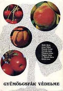 Bodor-Jenser-Klement-Zatykó: Gyümölcsfák védelme