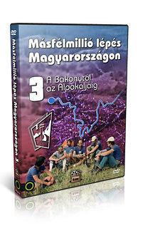 Másfélmillió lépés Magyarországon 3. - DVD - A Bakonytól az Alpokaljáig