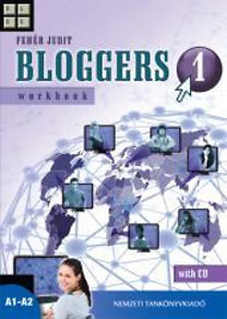 Fehér Judit: Bloggers 1 - Workbook with CD - NT-56511/M