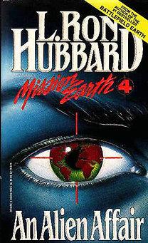 L. Ron Hubbard: An Alien Affair
