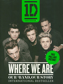 One Direction - Where We Are - Our Band, Our Story - International Bestseller