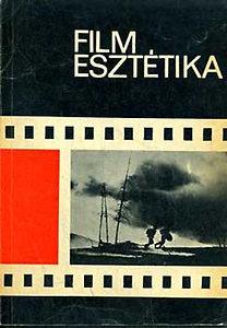 Bölcs István: Film esztétika I.