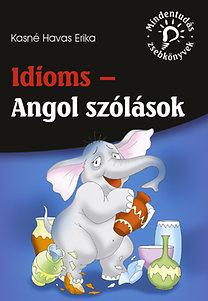 Kasné Havas Erika: Idioms - Angol szólások