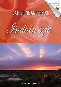 Catherine Anderson: Indián szív