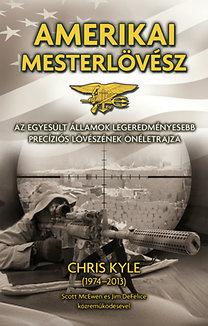 Chris Kyle: Amerikai mesterlövész