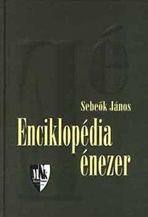 Sebeők János: Enciklopédia énezer