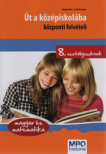 Szabó M. Ágnes, Balogh Erika: Út a középiskolába