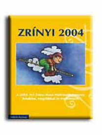Csepcsányi-Csordás-Csordásné: Zrínyi 2004 - A 2004. évi Zrínyi Ilona Matematikaverseny...
