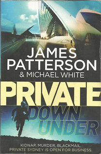 James Patterson: Private Down Under