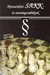 Magyar Sakkvilág: Nemzetközi sakk- és versenyszabályok