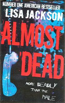 Lisa Jackson: Almost Dead
