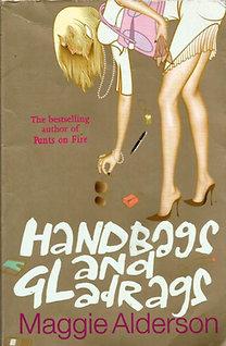 Maggie Alderson: Handbags and Gladrags