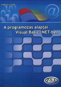 Farkas Csaba: A programozás alapjai Visual Basic .NET-ben