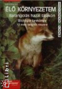 Tompáné Balogh Mária: Élő környezetem - Barangolás hazai tájakon - Tankönyv 6.o. PK-00506