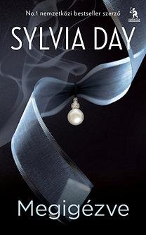Sylvia Day: Megigézve