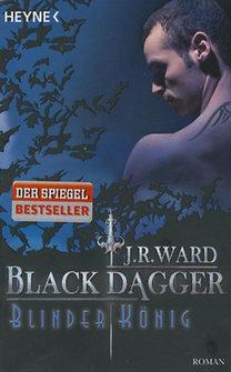 J. R. Ward: Blinder König - Black Dagger