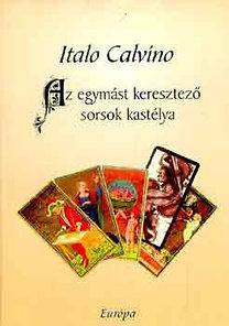 Italo Calvino: Az egymást keresztező sorsok kastélya